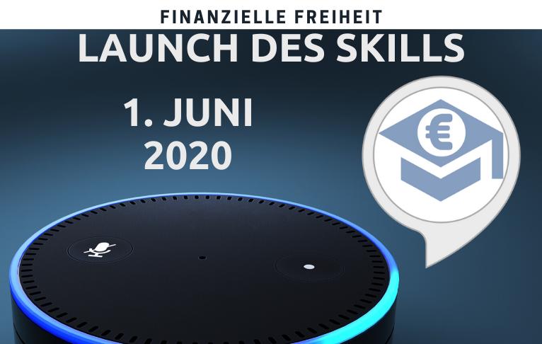 Launch des Skills Finanzielle Freiheit